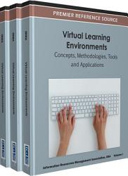 Virtual Learning Environments  Concepts  Methodologies  Tools and Applications PDF