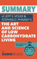 Summary Of Jeff S Volek S The Art And Science Of Low Carbohydrate Living Book PDF