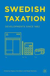 Swedish Taxation: Developments since 1862