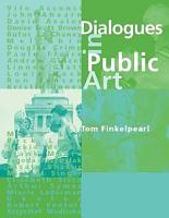 Dialogues in Public Art PDF