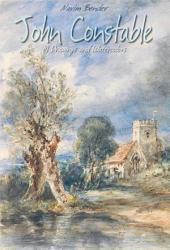John Constable: 81 Drawings and Watercolors