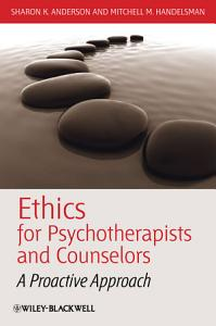 Ethics for Psychotherapists and Counselors Book
