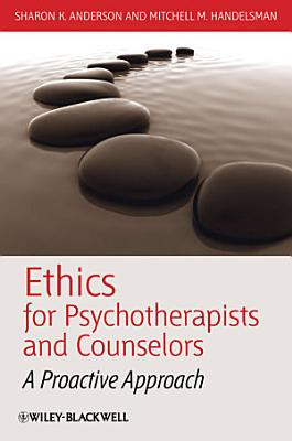 Ethics for Psychotherapists and Counselors