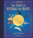 The Tales Of Beedle The Bard The Illustrated Edition Book PDF