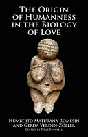 The Origin of Humanness in the Biology of Love PDF