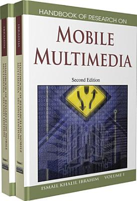 Handbook of Research on Mobile Multimedia  Second Edition PDF