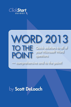 Word 2013 to the Point
