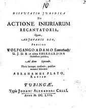 Disputatio Iuridica De Actione Iniuriarum Recantatoria