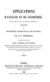 Applications d'analyse et de géométrie: qui ont servi de principal fondement au Traité des propriétés projectives des figures