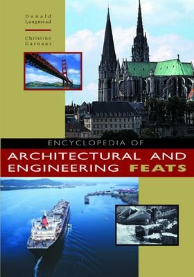 Encyclopedia of Architectural and Engineering Feats PDF