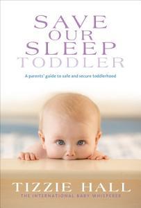 Save Our Sleep  Toddler Book