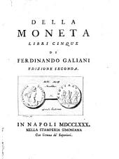 Della moneta libri cinque