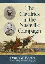 The Cavalries in the Nashville Campaign