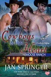 Cowboys in Her Heart: Moose Ranch