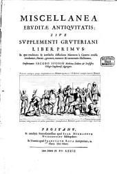 Miscellanea eruditae antiquitatis