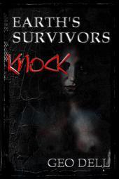 Earth's Survivors: Knock