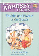 The Bobbsey Twins  Freddie and Flossie at the Beach PDF