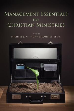 Management Essentials for Christian Ministries PDF