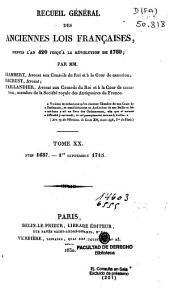Recueil général des anciennes lois françaises, depuis l'an 420 jusqu'à la révolution de 1789: Juin 1687 - 1er Septembre 1715, Volume20