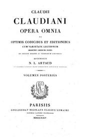Claudii Claudiani opera omnia: Volumes 1-2