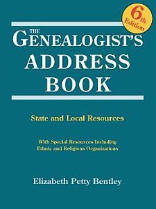 The Genealogist s Address Book  6th Edition PDF