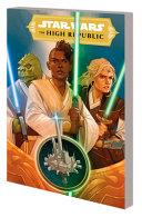 Star Wars: The High Republic Vol. 1 Tpb