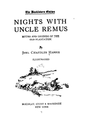 The Works of Joel Chandler Harris: Nights with uncle remus