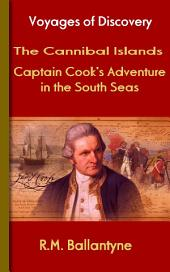The Cannibal Islands: About Captain Cook