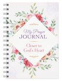 My Prayer Journal  Closer to God s Heart PDF