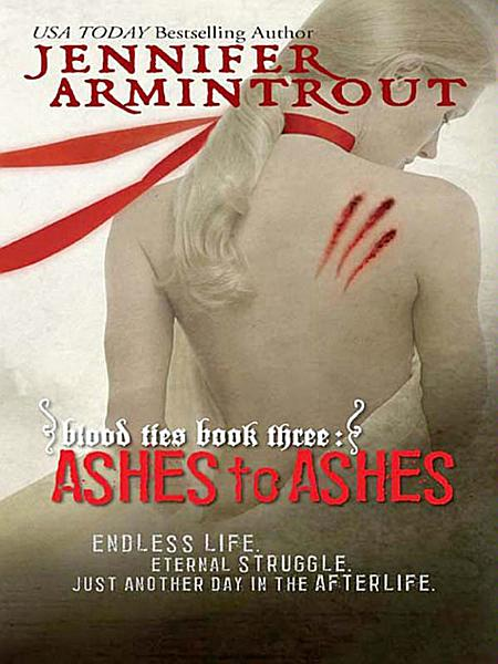 Download Blood Ties Book Three  Ashes to Ashes Book