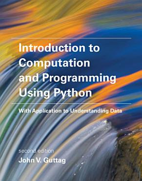Introduction to Computation and Programming Using Python  second edition PDF
