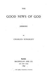 Collected Works of Charles Kingsley: Good news of God
