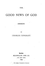 Collected Works of Charles Kingsley  Good news of God PDF
