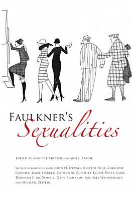 Faulkner s Sexualities PDF
