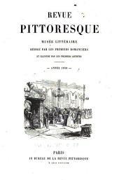 Revue pittoresque: Musée littéraire rédigé par les premiers romanciers et illustré par les premiers artistes