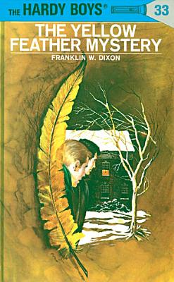 Hardy Boys 33  The Yellow Feather Mystery