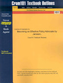 Cram101 Textbook Outlines to Accompany Becoming an Effective Policy Advocate  Jansson  4th Edition