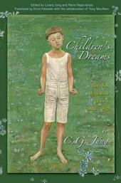 Children's Dreams: Notes from the Seminar Given in 1936-1940: Notes from the Seminar Given in 1936-1940