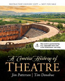 Concise History of Theatre Book