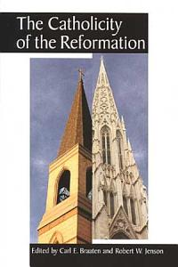 The Catholicity of the Reformation PDF