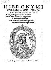 Libelli duo; unus de supplemento Almanach; alter de restitutione temporum et motuum coelestium; item geniturae LXVII in signes casibus et fortuna
