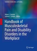Handbook of Musculoskeletal Pain and Disability Disorders in the Workplace PDF