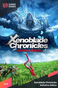 Xenoblade Chronicles: Definitive Edition - Strategy Guide