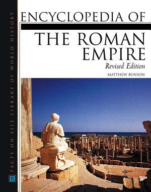 Encyclopedia of the Roman Empire PDF