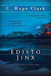 Edisto Jinx