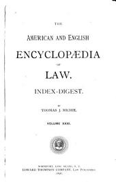 The American and English Encyclopedia of Law: Volume 31