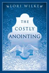 The Costly Anointing