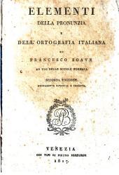 Elementi della pronunzia e dell'ortografia italiana di Francesco Soave ad uso delle scuole normali