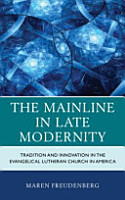 The Mainline in Late Modernity PDF