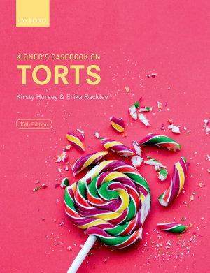 Kidner s Casebook on Torts PDF